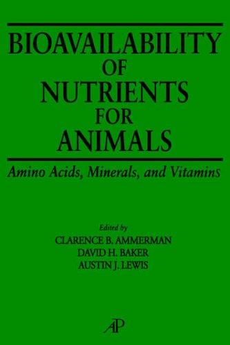 9780120562503: Bioavailability of Nutrients for Animals: Amino Acids, Minerals, Vitamins