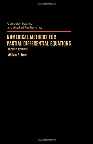 9780120567607: Numerical Methods For Partial Differential Equations (Computer Science and Applied Mathmatics)
