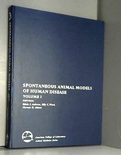 9780120585014: Spontaneous Animal Models of Human Disease, Volume I