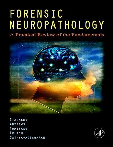 Forensic Neuropathology A Practical Review Offthfe Undamentals: Ahuja S,Bettinger P.,Brown,Buschow,Buschow