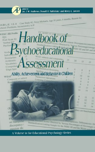 Handbook of Psychoeducational Assessment, Volume .: A: Saklofske, Donald H.