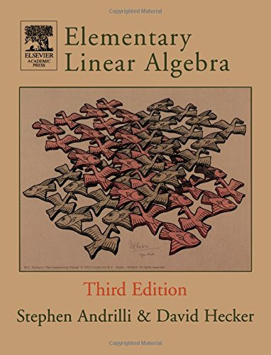 "Elementary Linear Algebra (third edition) with separate volume ""Student Solutions Manual for ..."