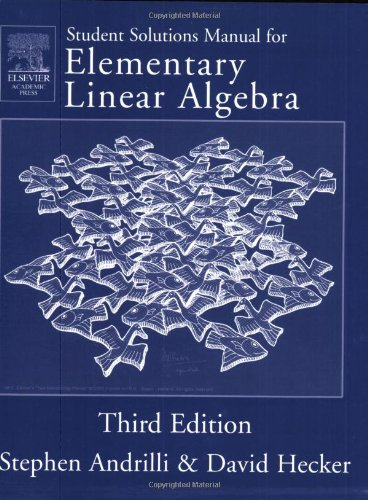 9780120586226: Solutions Manual for Elementary Linear Algebra, Third Edition