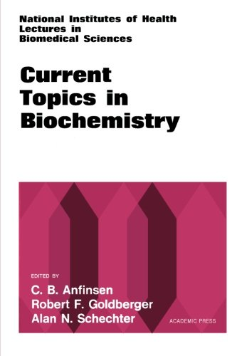 Current Topics in Biochemistry : National Institute of Health Lectures in Biomedical Sciences: ...
