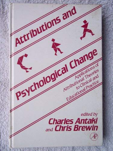 9780120587803: Attributions and Psychological Change