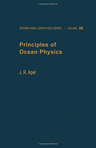 9780120588657: Principles of Ocean Physics (International Geophysics)