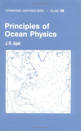 9780120588664: Principles of Ocean Physics (International Geophysics Series, Vol. 38)