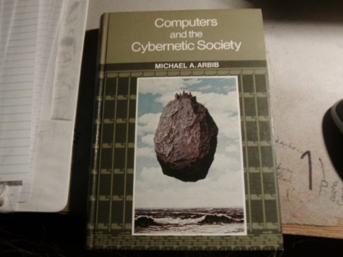 9780120590407: Computers and the Cybernetic Society