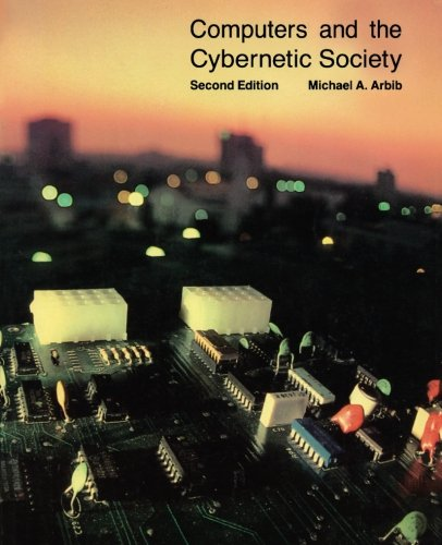 9780120590469: Computers and the Cybernetic Society
