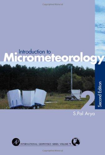 9780120593545: Introduction to Micrometeorology (International Geophysics)