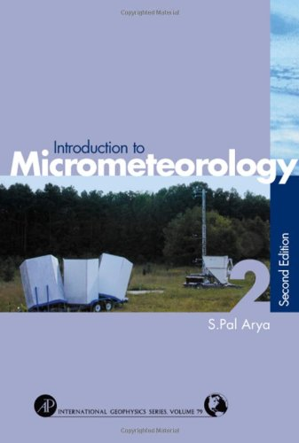9780120593545: Introduction to Micrometeorology (International Geophysics)