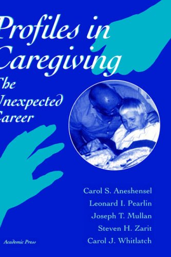 9780120595402: Profiles in Caregiving: The Unexpected Career