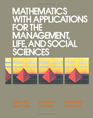 9780120595617: Mathematics with Applications for the Management, Life and Social Sciences