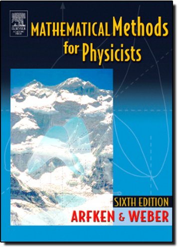 9780120598762: Mathematical Methods for Physicists, Sixth Edition: A Comprehensive Guide