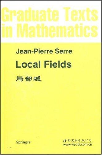9780120622573: Local Fields (Graduate Texts in Mathematics)