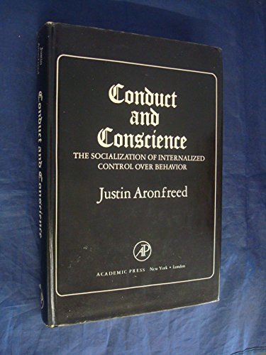 9780120641505: Conduct and Conscience; the Socialization of Internalized Control Over Behavior