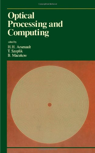 9780120644704: Optical Processing and Computing