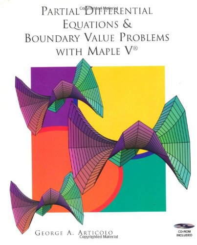 9780120644759: Partial Differential Equations & Boundary Value Problems with Maple V