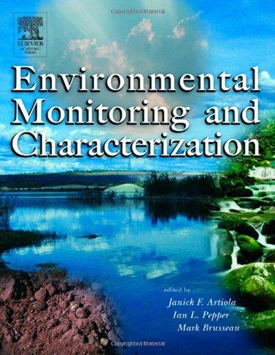 9780120644773: Environmental Monitoring and Characterization