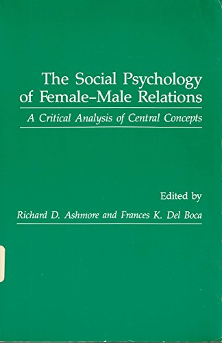 9780120652815: Social Psychology of Female-Male Relations
