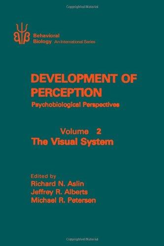 9780120653027: Development of Perception. Psychobiological Perspectives. Volume 2: The Visual System (v. 2)