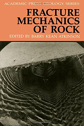 9780120662661: Fracture Mechanics of Rock (Academic Press Geology Series)