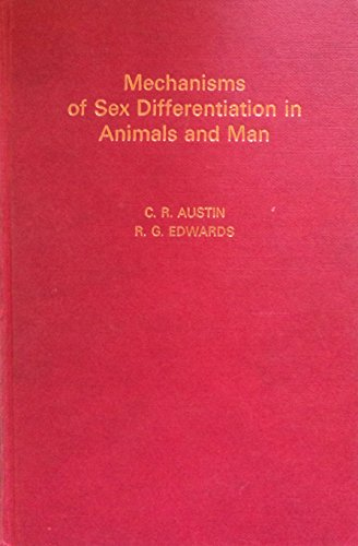 9780120685400: Mechanisms of Sex Differentation in Animals and Man