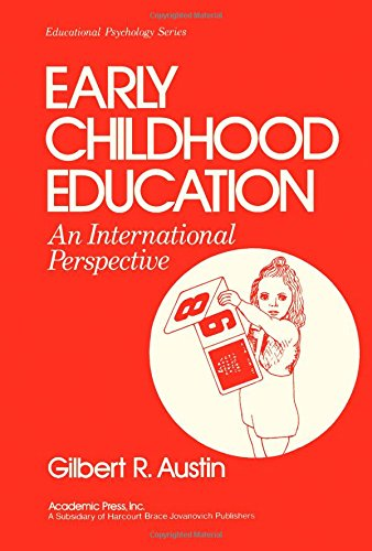 9780120685509: Early Childhood Education: An International Perspective (Educational psychology)