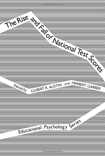 9780120685806: The Rise and Fall of National Test Scores (Educational Psychology)