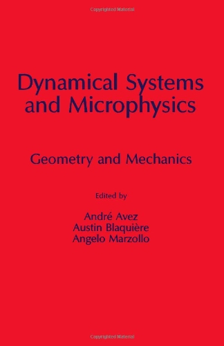 9780120687206: Dynamical Systems and Microphysics: Geometry and Mechanics