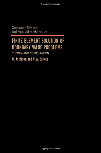 9780120687800: Finite Element Solution of Boundary Value Problems: Theory and Computation (Computer Science and Applied Mathematics)