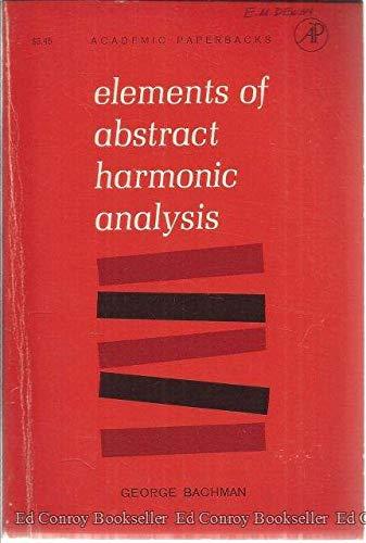 9780120702626: Elements of Abstract Harmonic Analysis