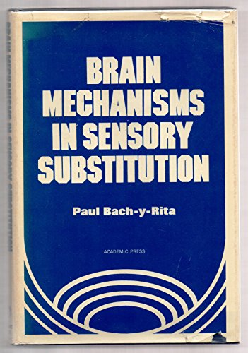 9780120710409: Brain Mechanisms in Sensory Substitution