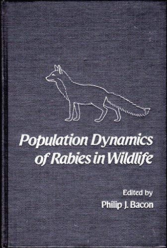 9780120713509: Population Dynamics of Rabies in Wildlife