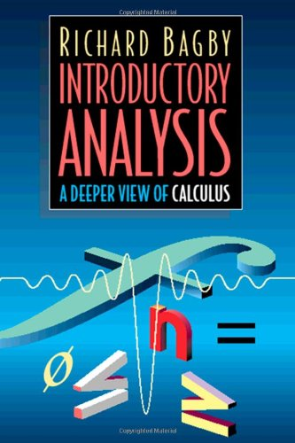 9780120725502: Introductory Analysis: A Deeper View of Calculus