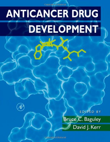 9780120726516: Anticancer Drug Development