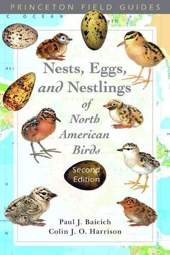 9780120728312: Nests, Eggs, and Nestlings of North American Birds (Second Edition) (Princeton Field Guides)