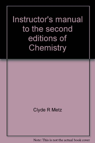 9780120728572: Instructor's manual to the second editions of Chemistry: Bailar, Moeller, Kleinberg, Guss, Castellion, and Metz, and Chemistry with inorganic ... Bailar, Kleinberg, Guss, Castellion, and Metz