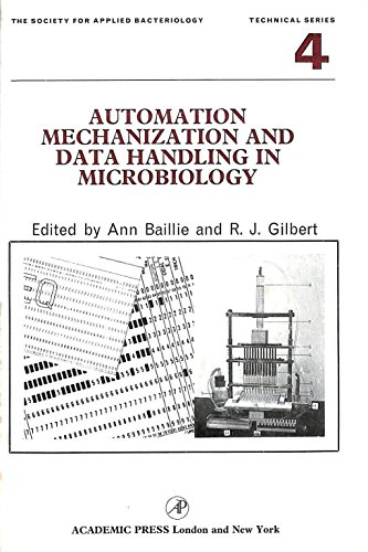 Automation Mechanization and Data Handling in Microbiology