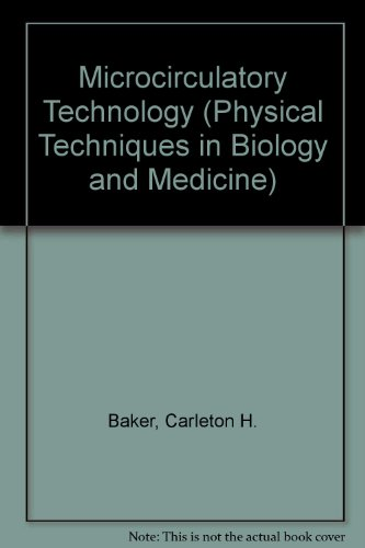 9780120742752: Microcirculatory Technology (Physical Techniques in Biology and Medicine Series)