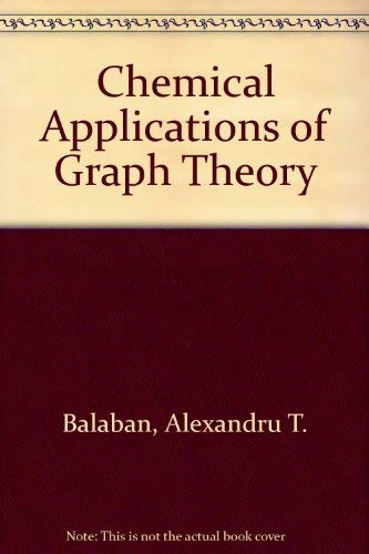 9780120760503: Chemical Applications of Graph Theory