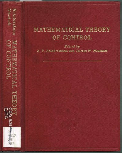 9780120769568: Mathematical Theory of Control