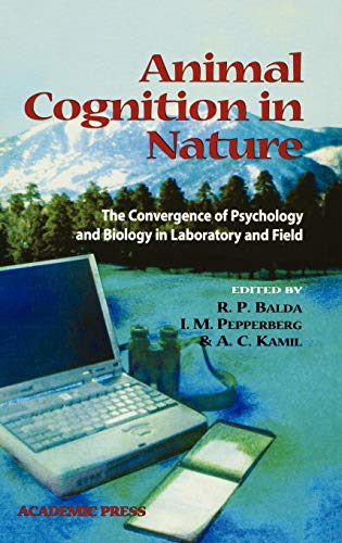 9780120770304: Animal Cognition in Nature: The Convergence of Psychology and Biology in Laboratory and Field