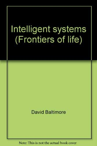 9780120773435: Intelligent systems (Frontiers of life)