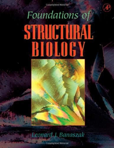9780120777006: Foundations of Structural Biology