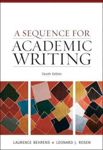 9780120780792: A Sequence for Academic Writing (4th, Fourth Edition) - By Behrens & Rosen
