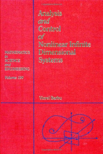 Analysis and control of nonlinear infinite dimensional systems, Volume 190 (Mathematics in Science ...