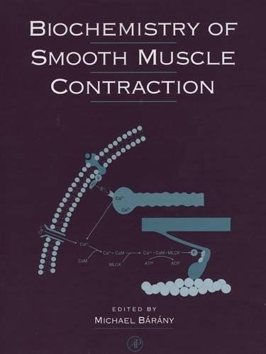 9780120781607: Biochemistry of Smooth Muscle Contraction