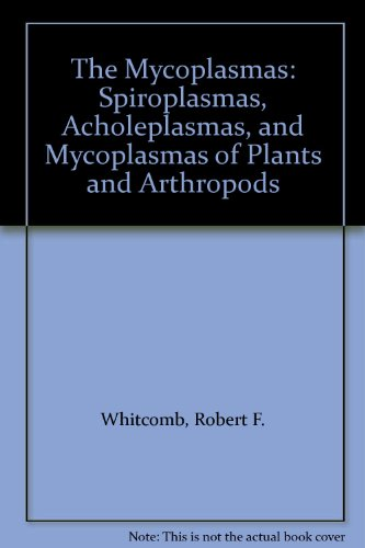 9780120784059: The Mycoplasmas: Spiroplasmas, Acholeplasmas, and Mycoplasmas of Plants and Arthropods