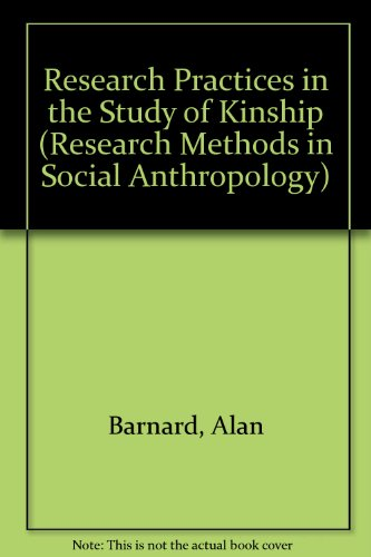 9780120789801: Research Practices in the Study of Kinship (Asa Research Methods in Social Anthropology, 2)